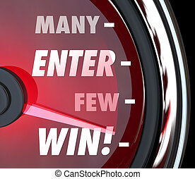 Many Enter Few Will Win Speedometer Game Contrest Entry