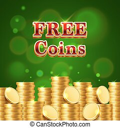 Many free coins on the green background.
