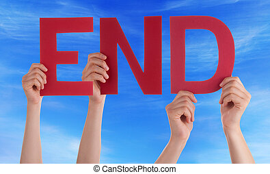 Many People Hands Holding Red Straight Word End Blue Sky