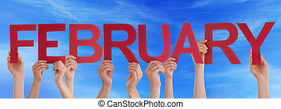 Many People Hands Holding Red Straight Word February Blue Sky