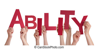 Many People Hands Holding Red Word Ability - Many Caucasian...