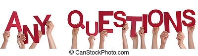 Many Caucasian People And Hands Holding Red Letters Or Characters Building The Isolated English Word Any Questions On White Background