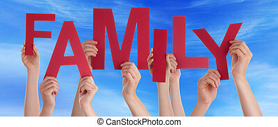 Many People Hands Holding Red Word Family Blue Sky