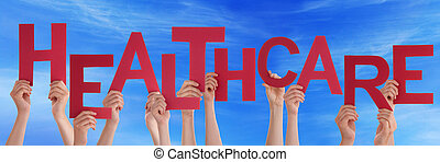 Many People Hands Holding Red Word Healthcare Blue Sky