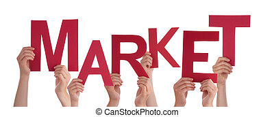 Many People Hands Holding Red Word Market