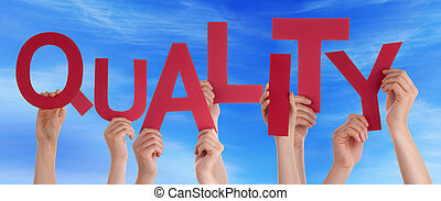 Many People Hands Holding Red Word Quality Blue Sky