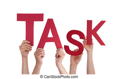 Many People Hands Holding Red Word Task
