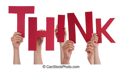 Many People Hands Holding Red Word Think
