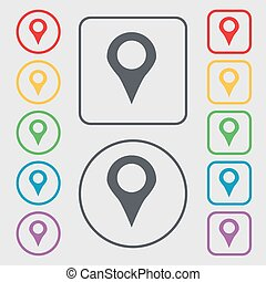 Map pointer, GPS location icon sign. symbol on the Round and square buttons with frame. Vector