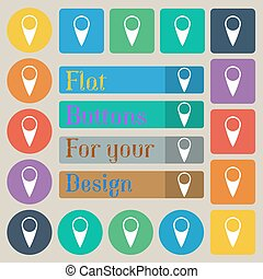 Map pointer icon. GPS location symbol. Set of twenty colored flat, round, square and rectangular buttons. Vector