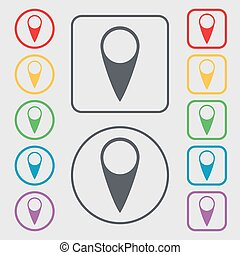 Map pointer icon. GPS location symbol. Symbols on the Round and square buttons with frame. Vector