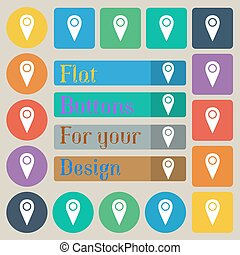 Map pointer icon sign. Set of twenty colored flat, round, square and rectangular buttons. Vector