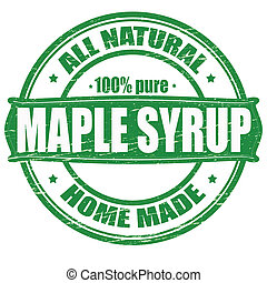 Stamp with text maple syrup inside, vector illustration