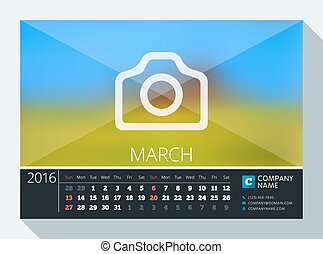 March 2016. Vector Stationery Design. Print Template. Desk Calendar for 2016 Year. Place for Photo, Logo and Contact Information. Week Starts Sunday