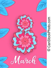 March 8. Banner with flowers in paper style. Greeting card for Women's Day