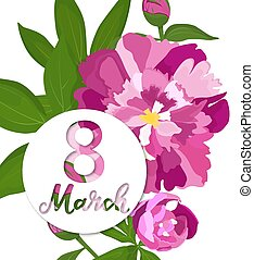 March 8. International Women s Day. Greeting poster with peonies.