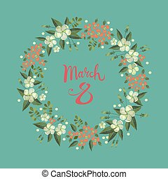 March 8 Women's Day greeting card with an embroidery floral wreath frame.