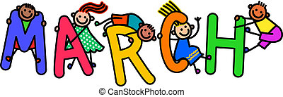A group of happy stick children climbing over letters of the alphabet that spell out the word MARCH.