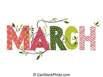 March month name. Lettering with branches and young leaves....