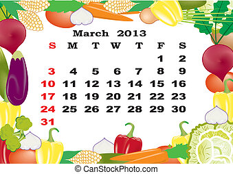 March- monthly calendar 2013 in frame with vegetables