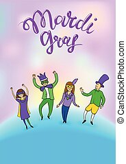 Mardi Gras, Fat Tuesday, vector lettering illustration in 3d style with dancing people. Design template of poster or banner for party or carnival.