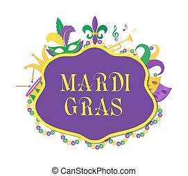 Mardi Gras poster with mask, beads, trumpet, drum, fleur de...