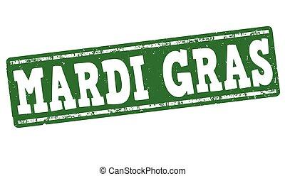 Mardi Gras stamp - Mardi Gras grunge rubber stamp on white,...