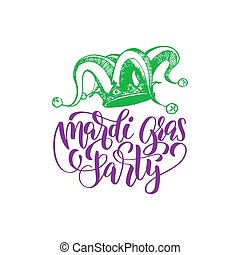 Mardi Gras vector hand lettering greeting card. Fat Tuesday invitation with Jester Hat illustration. Carnival background.