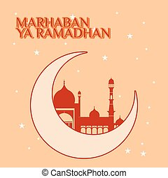 Marhaban Yaa Ramadan with moon and Mosque
