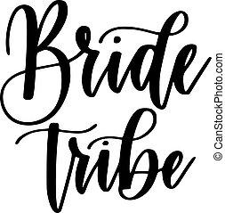 mariée, tribu, partie bachelorette, vecteur, calligraphie, conception
