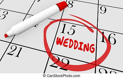 mariage, marier, mariage, date, jour, entouré, calendrier, 3d, illustration