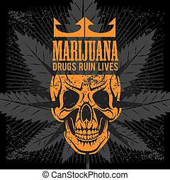 Marijuana Skull on grunge background. Vector for prints and...