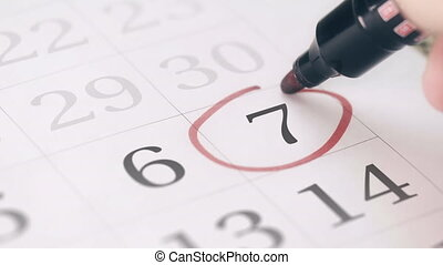 Mark on the seventh 7 day of a month in the calendar,...