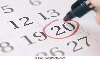 Mark on the twentieth 20 day of a month in the calendar,...