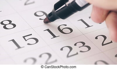 Marked the sixteenth 16 day of a month in the calendar...
