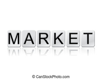 Market Isolated Tiled Letters Concept and Theme