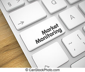 Market Monitoring - Text on White Keyboard Button. 3D.