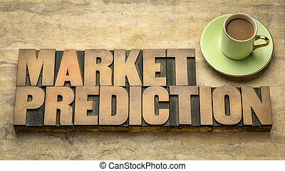 market prediction word abstract in wood type