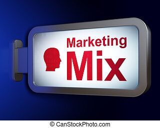 Marketing concept: Marketing Mix and Head on billboard background