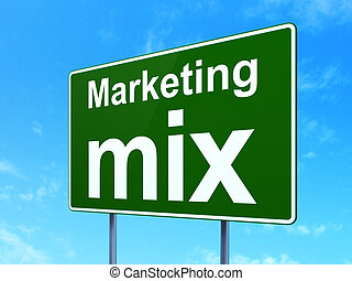 Marketing concept: Marketing Mix on road sign background