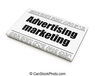 Marketing concept: newspaper headline Advertising Marketing