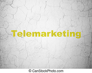 Marketing concept: Telemarketing on wall background