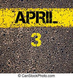 marquer, avril, sur, jaune, jour, peinture, 3, ligne, calendrier, route