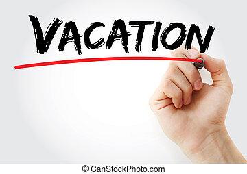 marqueur, main, vacances, écriture