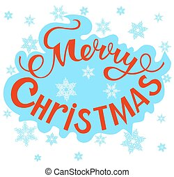 Marry Christmas - Christmas lettering on a blue background...