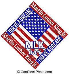 Martin Luther King Day stamp - Martin Luther King Day grunge...