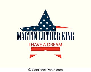 Martin Luther King Day. Star with flag usa. Celebration...