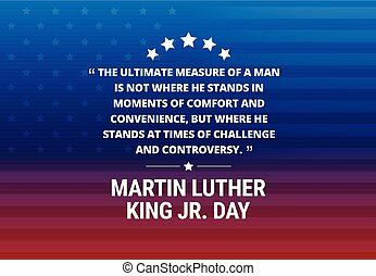 Martin Luther King Jr Day holiday vector background -...