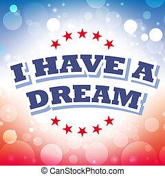 I have a dream card on celebration background