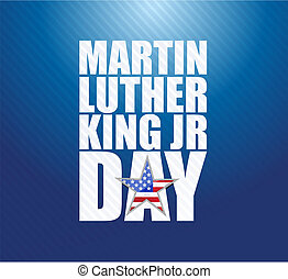 Martin Luther King JR day sign blue background